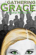Gathering Grace by Victoria Newcomb (AKA Torrey Podmajersky)